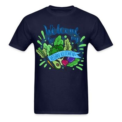 T-shirt Welcome to my vegan Kitchen