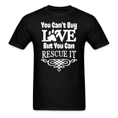 T-shirt you can't love but can rescue it