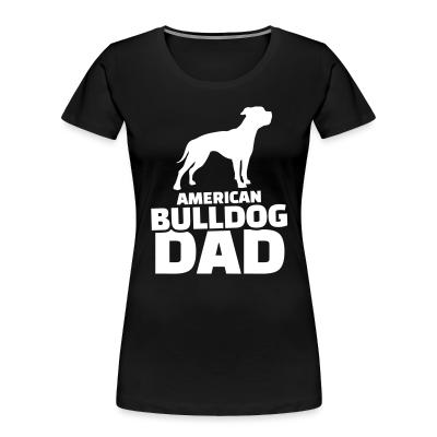 American bulldog dad