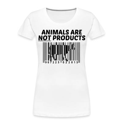 Women Organic Animals are not products
