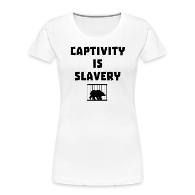 Women Organic Captivity is slavery