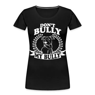 Don't bully my bully