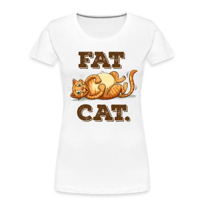 Women Organic Fat Cat