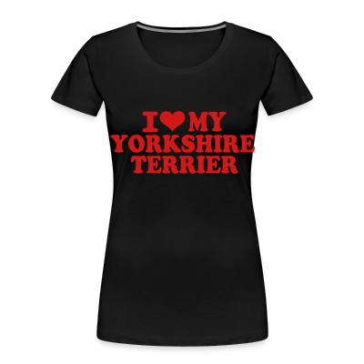 I love my yorkshire terrier