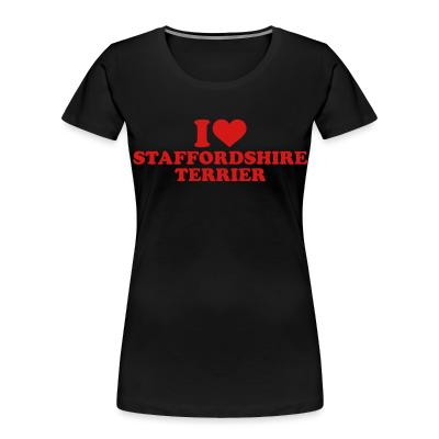 I love Staffordshire Terrier