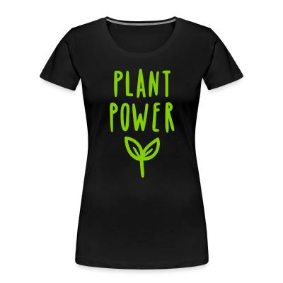 Women Organic plant power