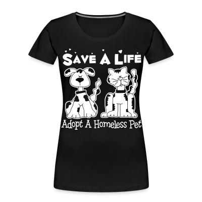 Save a life - adopt a homeless pet
