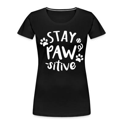 Women Organic stay paws -sitive