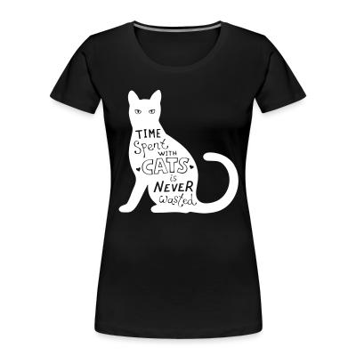Women Organic Time spent with cats is nerver wasted