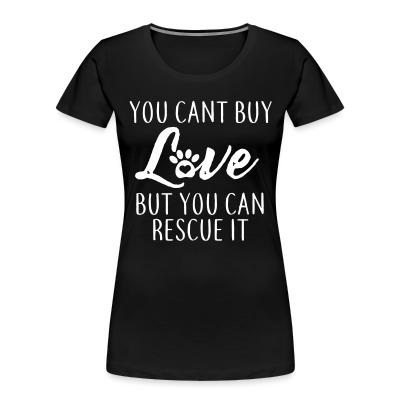 Women Organic you cant buy love but you can rescue it
