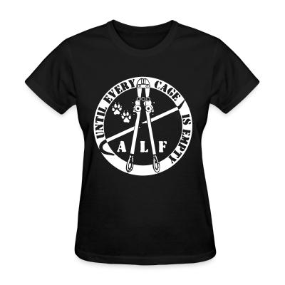 Women T-shirt ALF until every cage is empty