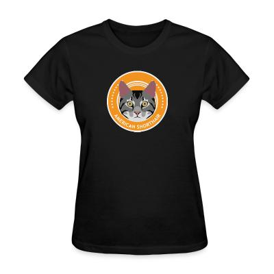Women T-shirt American Shorthair cat