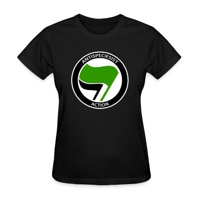 Women T-shirt Antispeciesist action