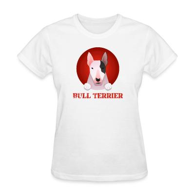 Women T-shirt Bull Terrier