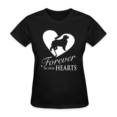 Women T-shirt Forever in our hearts