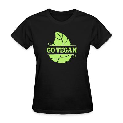 Women T-shirt go Vegan