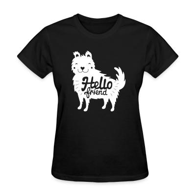 Women T-shirt Hello friend