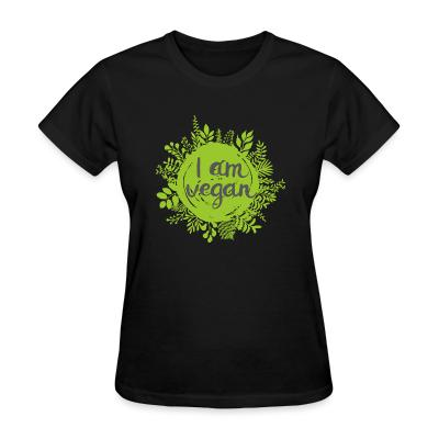Women T-shirt I am vegan