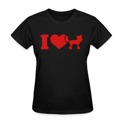 Women T-shirt I love Chinese Crested