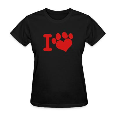 Women T-shirt I love paw dog