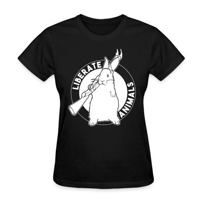 Women T-shirt Liberate animals