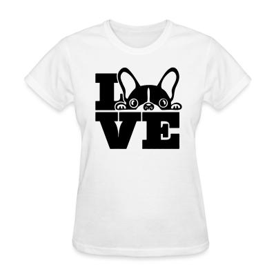 Women T-shirt Love Boston Terrier