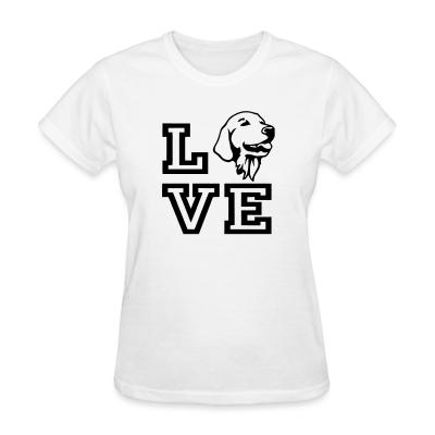 Women T-shirt love Golden Retriever
