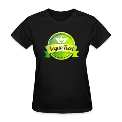 Women T-shirt Made with the best natural product from nature Vegan food