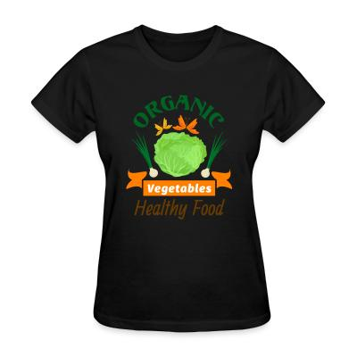 Women T-shirt oganic vegetables healty food