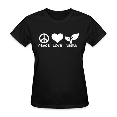 Women T-shirt peace love Vegan