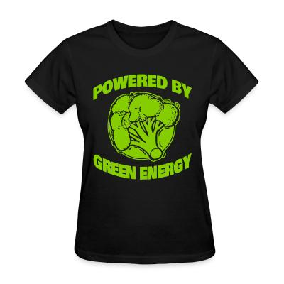 Women T-shirt Powered by green energy