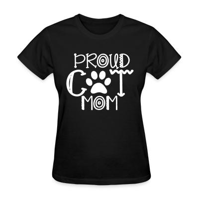 Women T-shirt Proud cat mom