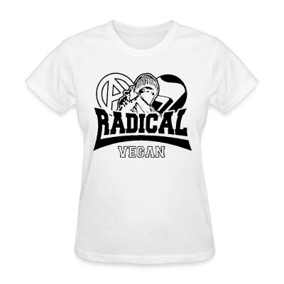 Women T-shirt Radical vegan