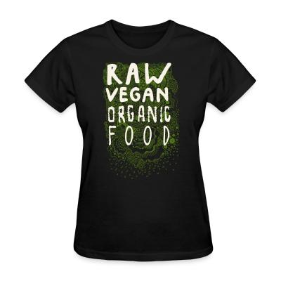 Women T-shirt Raw vegan organic food