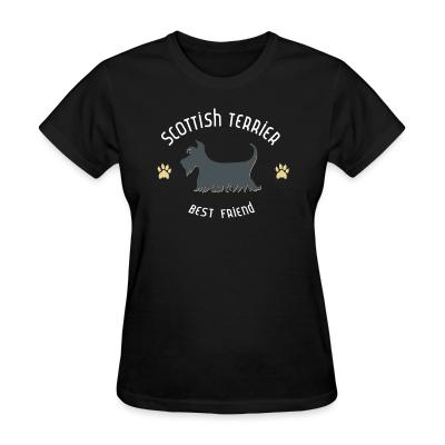 Women T-shirt Scottish terrier best friend