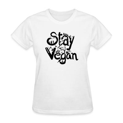Women T-shirt Stay vegan