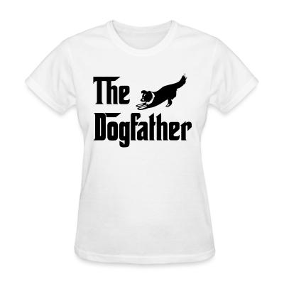 Women T-shirt The Dogfather