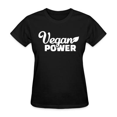 Women T-shirt Vegan  power