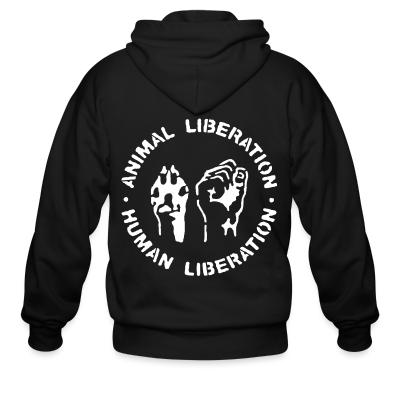 Zip hoodie Animal liberation - human liberation