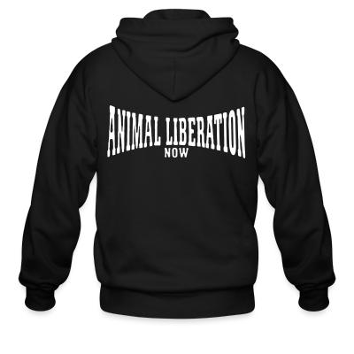 Zip hoodie Animal liberation now