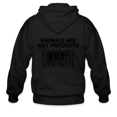 Zip hoodie Animals are not products