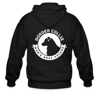 Zip hoodie Border Collie man's best friend