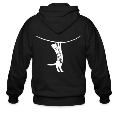 Zip hoodie Do not give up