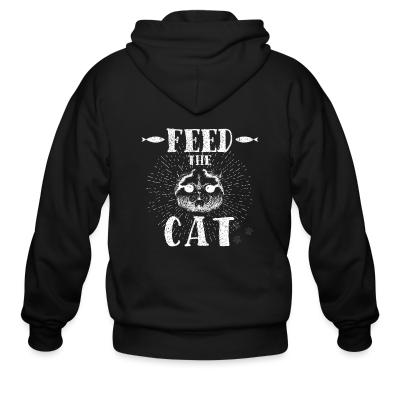 Zip hoodie feed the cat