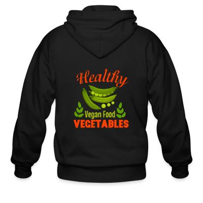 Zip hoodie Healthy vegetable vegan food