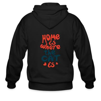 Zip hoodie Home is where the cat is