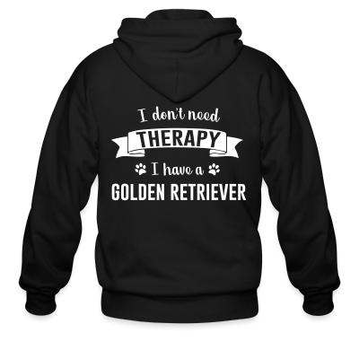 I don't need Therapy I have a Golden Retriever