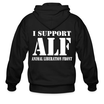 Zip hoodie I support ALF - Animal Liberation Front