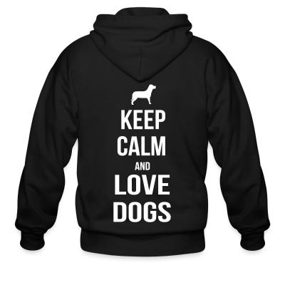keep calm and love dogs