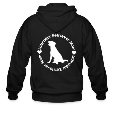 Zip hoodie Labrador Retriever mom